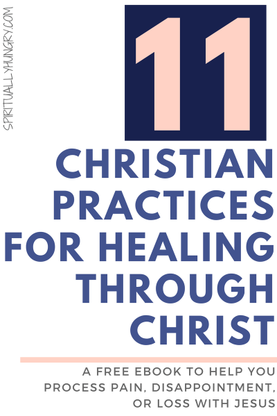 Free eBook: 11 Christian Practices For Healing Through Christ