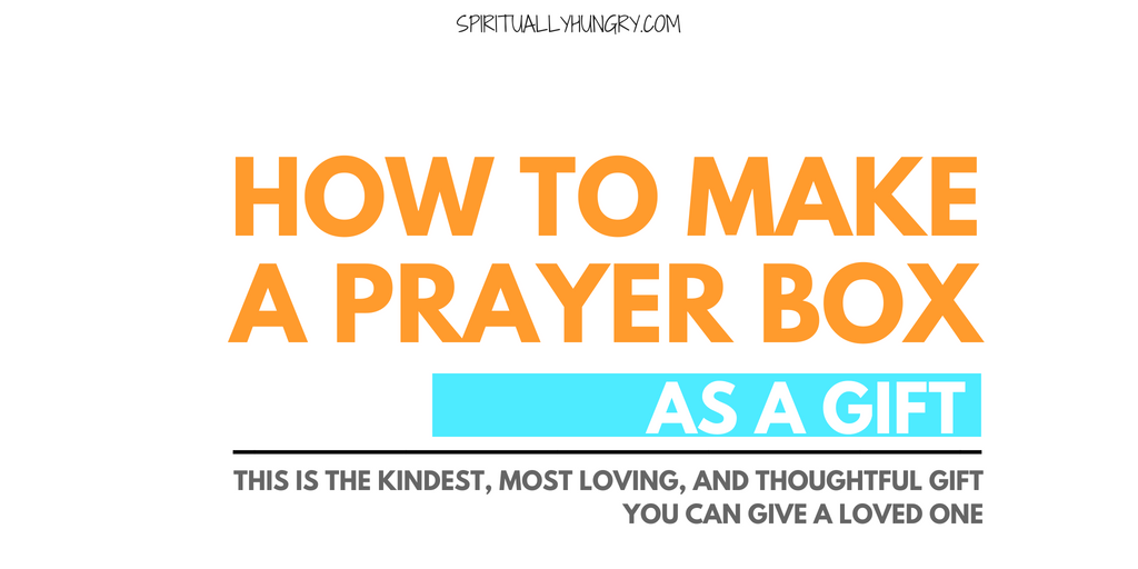 How To Make A Prayer Box For A Gift