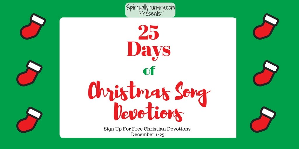 25 Days Of Christmas Worship Songs Devotions