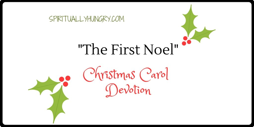 """The First Noel"" Christmas Devotional"