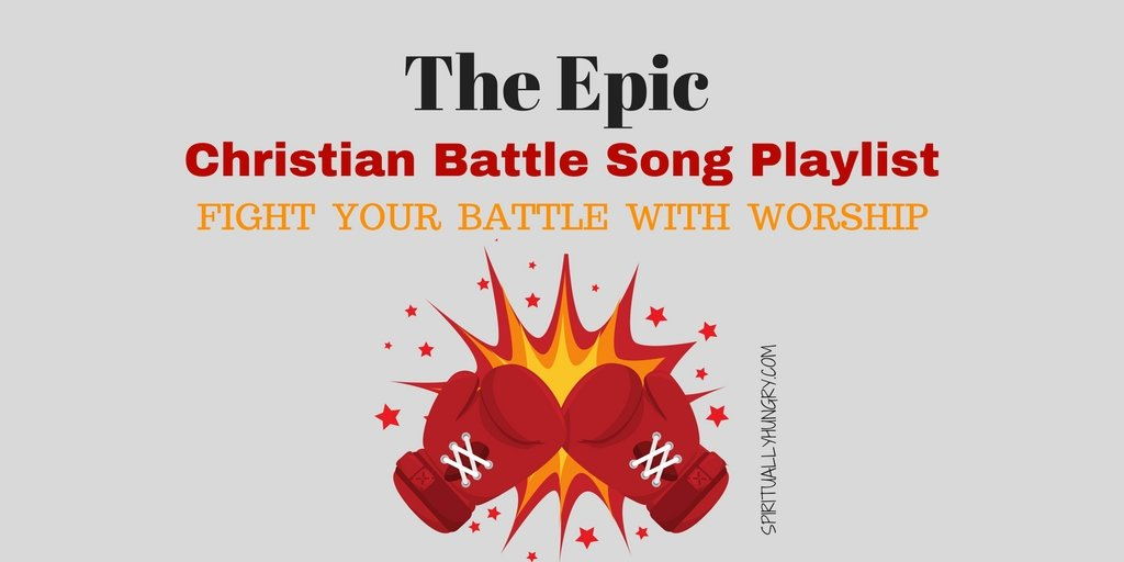 Christian, fight song, battle, worship