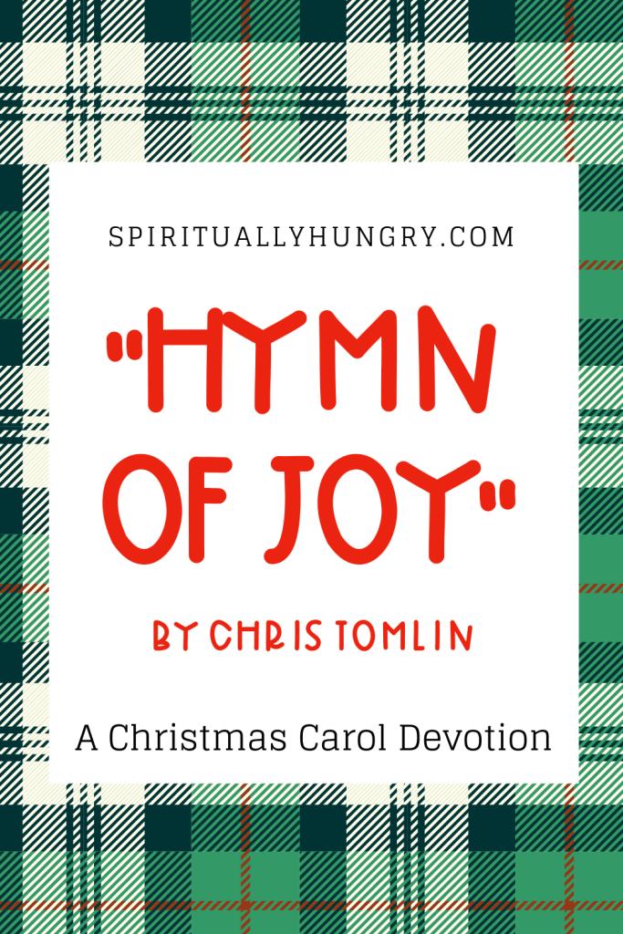 Hymn of Joy Devotion | Christmas Devotions | Christmas Devotional