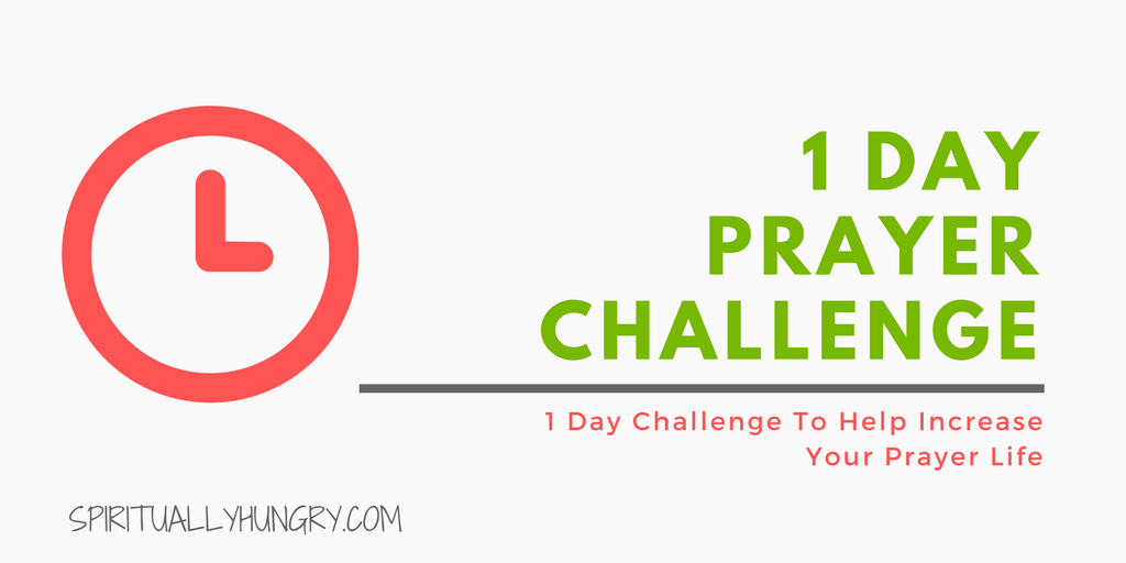 Prayer, 30 Day Challenge, Christian Challenges
