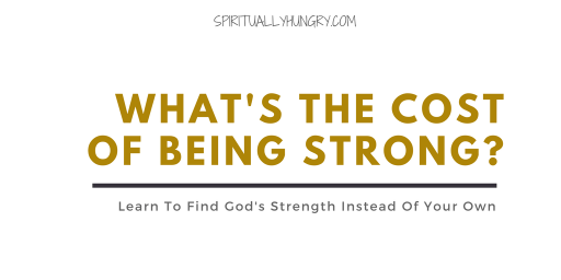 What's The Cost Of Being Strong?