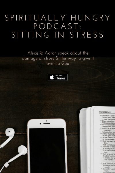 Help with Stress, Stressed Out, Christian support, Christian Podcast