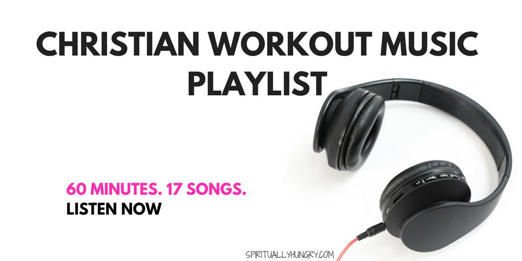 Christian Workout Music Playlist - Spiritually Hungry