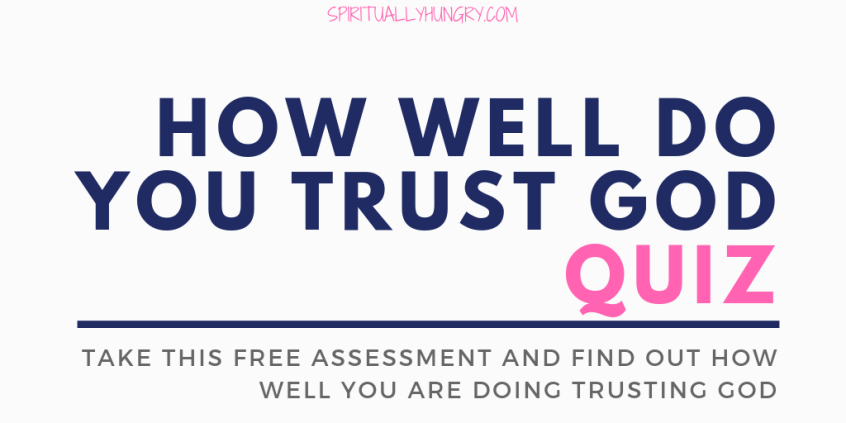 How Well Do You Trust God
