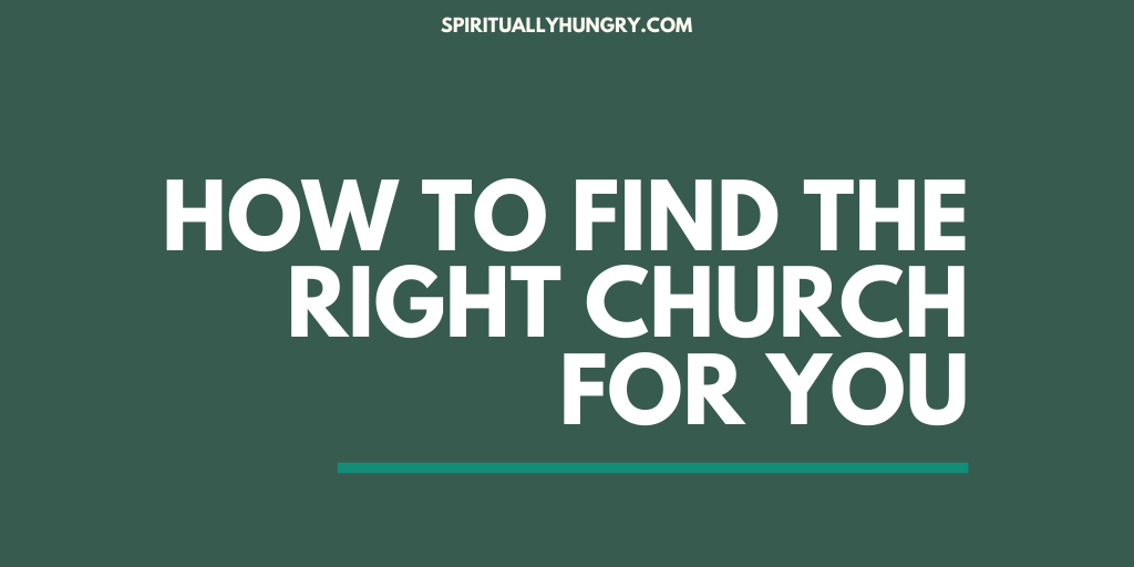 How To Find The Right Church For You | Tips For Visiting A Church | How To Find A Church