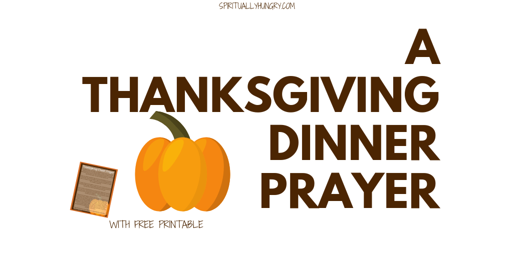 photograph relating to Pumpkin Prayer Printable referred to as A Thanksgiving Prayer With Cost-free Printable - Spiritually Hungry