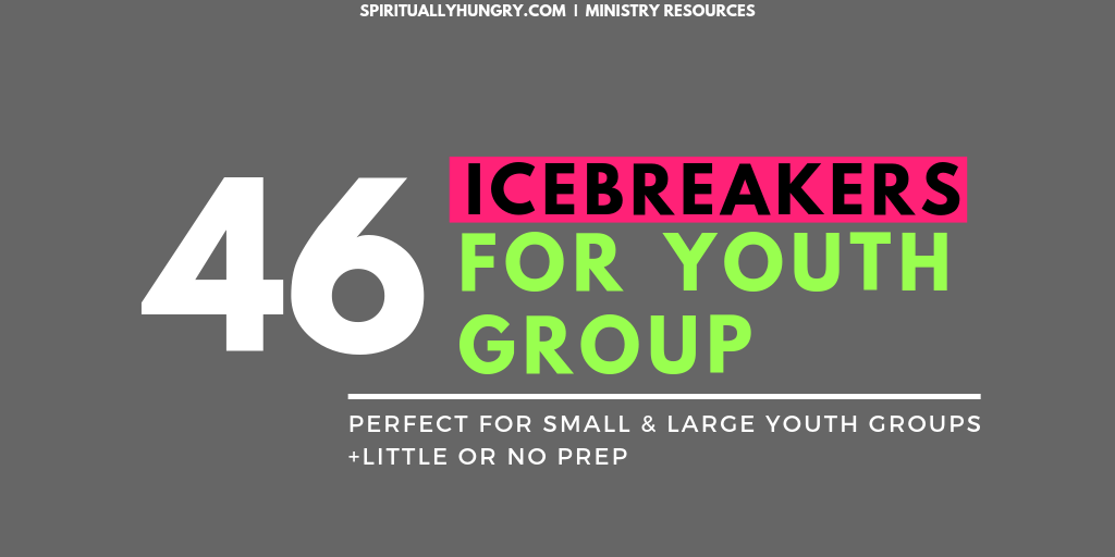 Youth Group Icebreakers