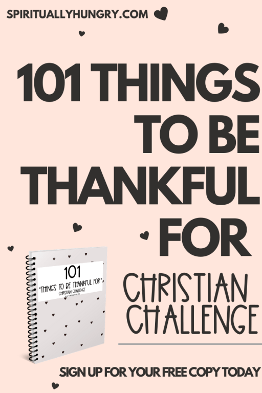 101 Things​ To Be Thankful For Challenge | Choose Gratitude | Grateful Thankful Blessed