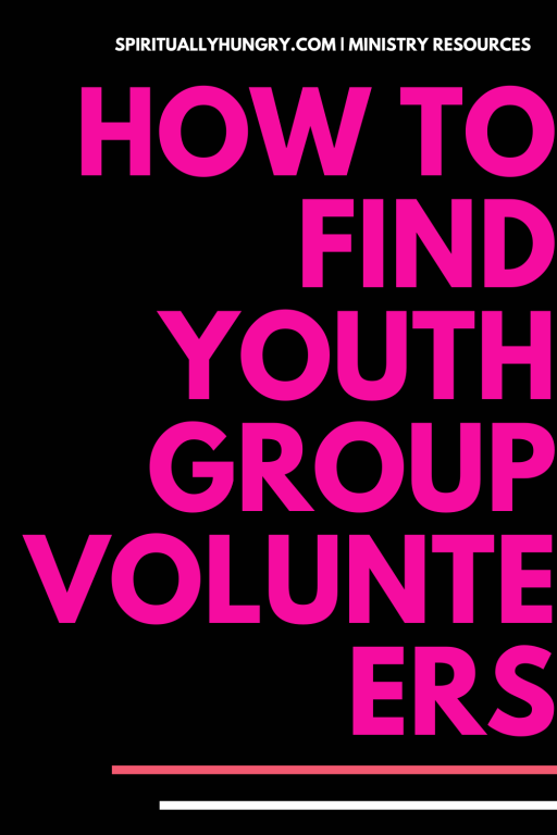 How To Find Volunteers For Youth Ministry   Youth Group Volunteers   Youth Chaperones