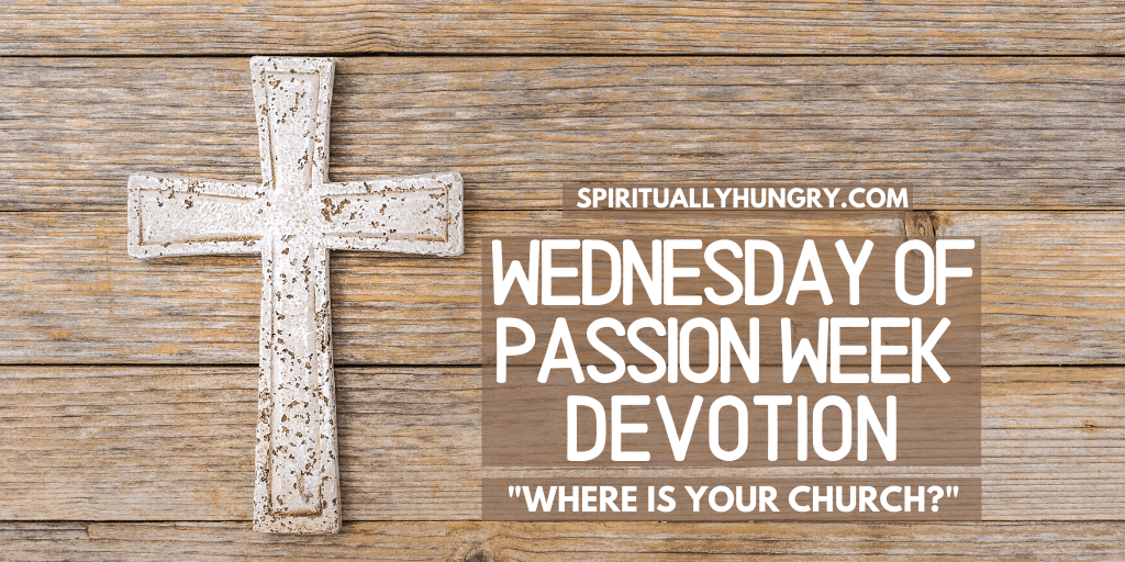 Wednesday Of Passion Week
