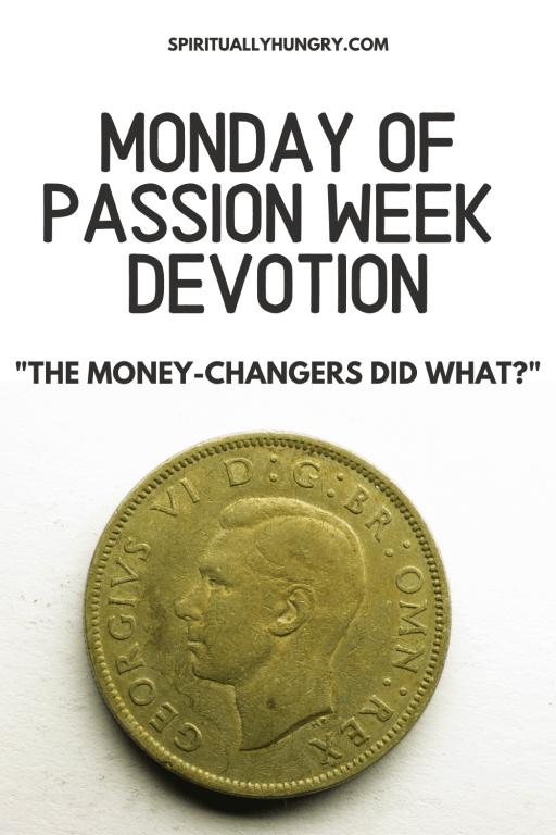 Passion Week Devotions   Holy Week Devotions   Easter Devotional   Lent Devotions