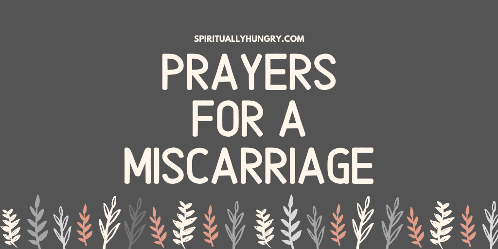 Prayers For A Miscarriage