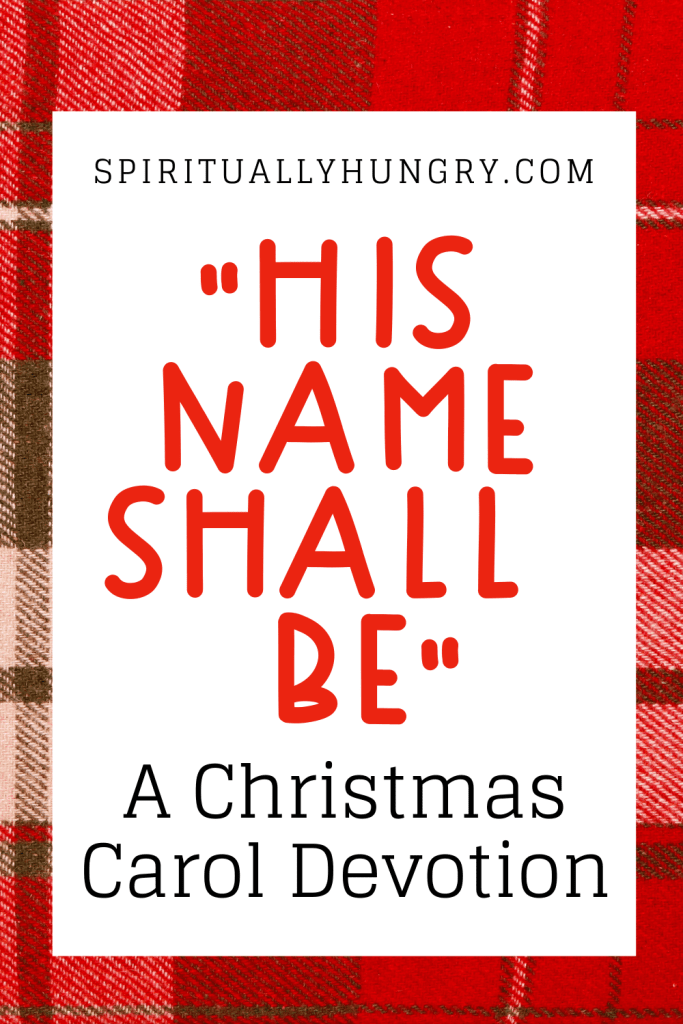 His Name Shall Be Christmas Devotion | Christmas Devotions | Christmas Devotional