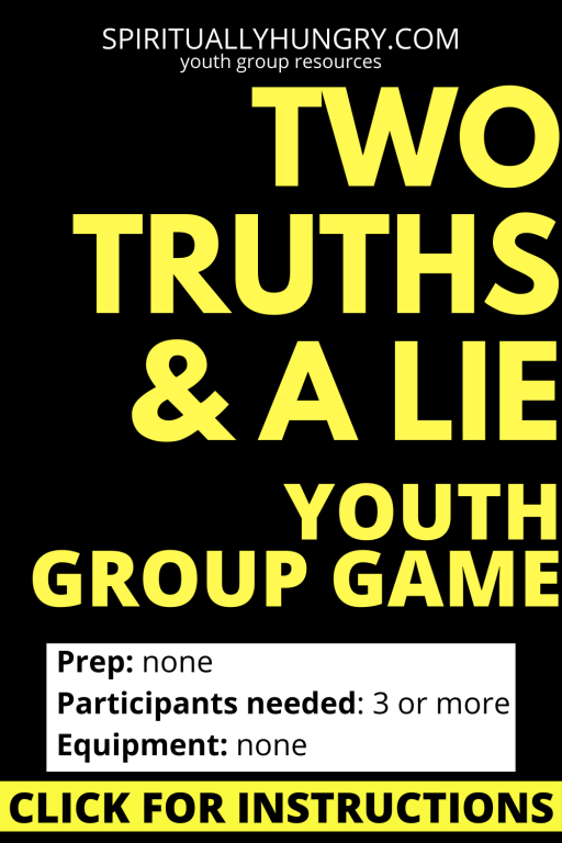 Two Truths And A Lie Game Instructions   Youth Group Games   Games For Youth   No Prep Games
