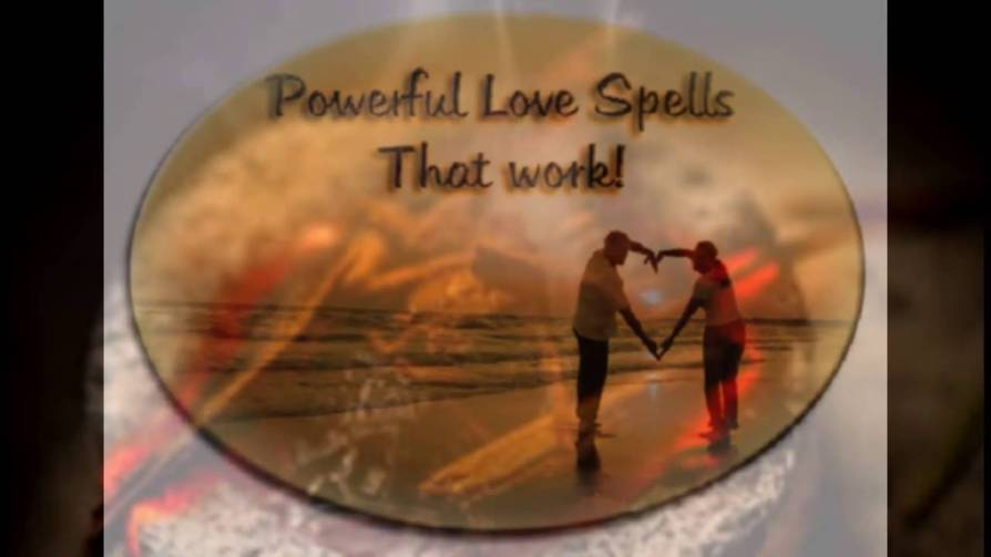 Extremely powerful love spells that work