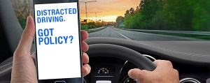 Distracted Driving.  Got Policy?