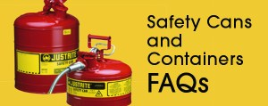 Safety Cans and Containers FAQs