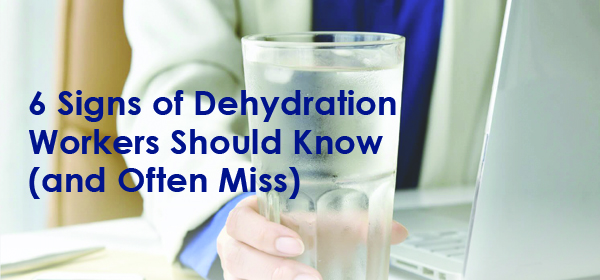 6 Signs of Dehydration