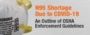 An Outline of OSHA Guidelines for Dealing with the N95 Shortage