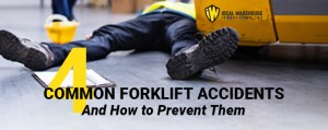 4 Common Forklift Accidents – And How to Prevent Them