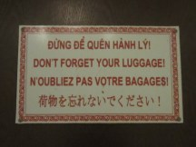 This sign at a tourist shop / tour bus pit stop tells me a lot about where the tourists in Vietnam come from.