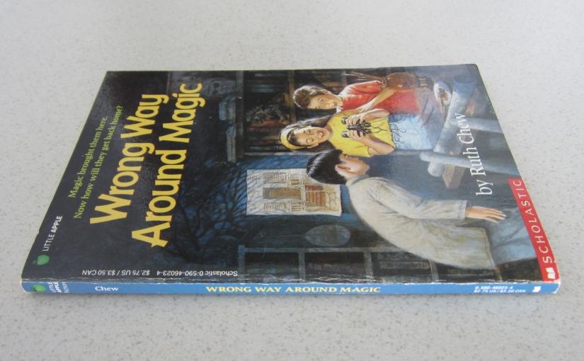 Wrong Way Around Magic by Ruth Chew