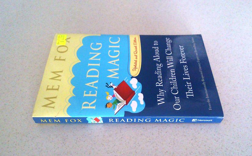Reading Magic by Mem Fox