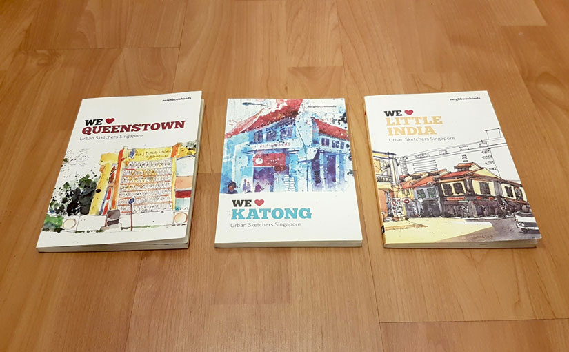 We Love Queenstown, We Love Katong, and We Love Little India by Urban Sketchers Singapore