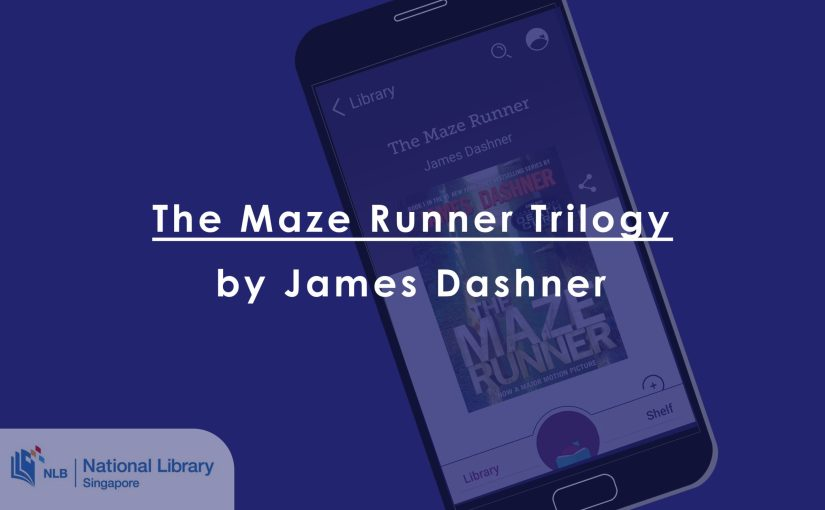 The Maze Runner Trilogy by James Dashner