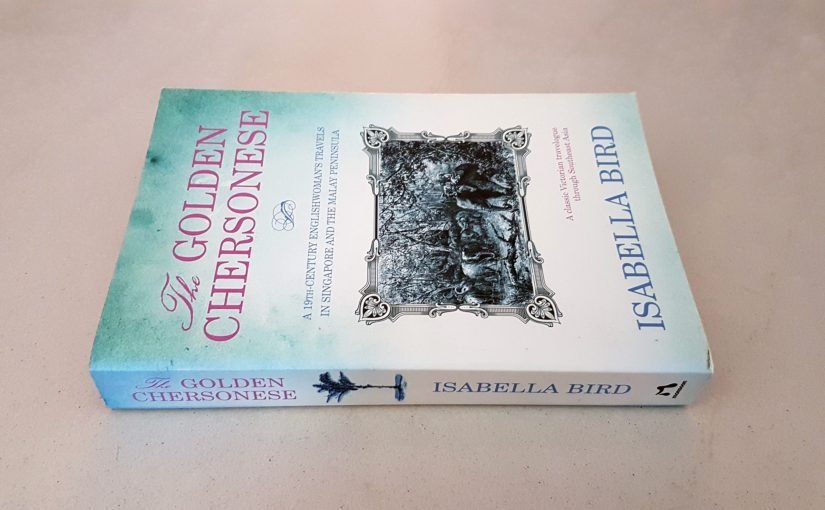 The Golden Chersonese by Isabella Bird