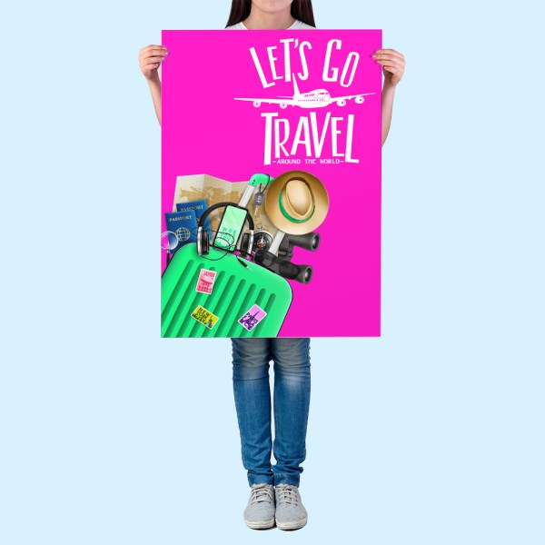Woman holding a let;s go travel poster