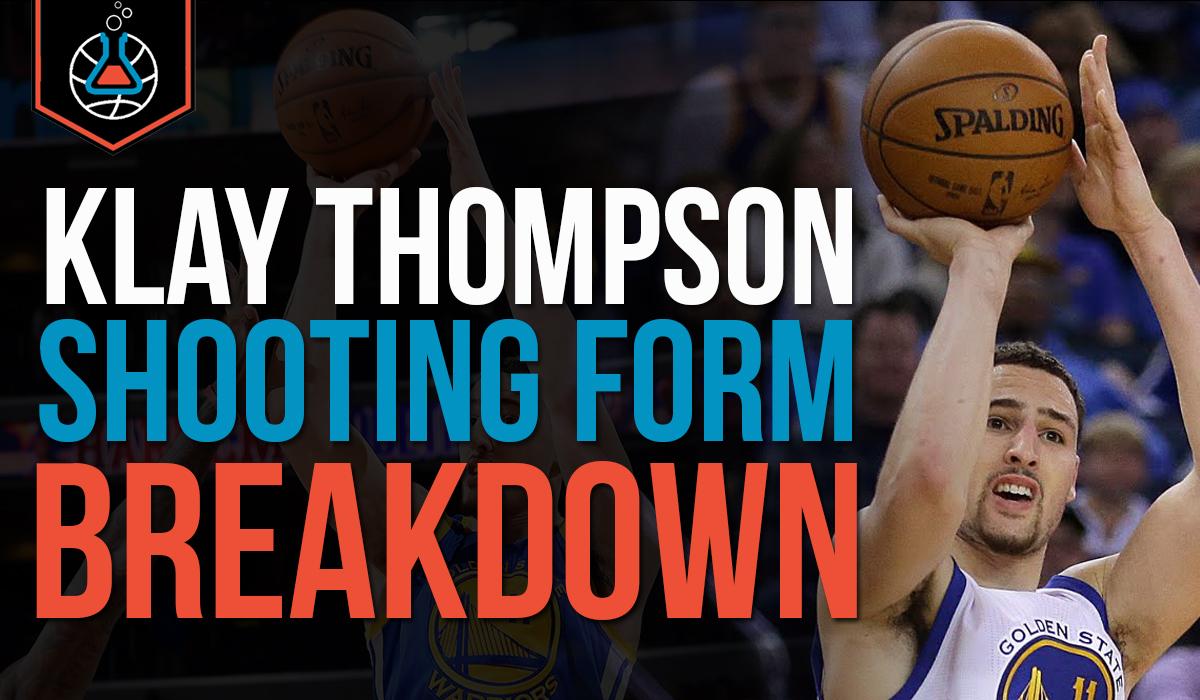 Klay Thompson Shooting Form: How To Shoot Like Klay Thompson