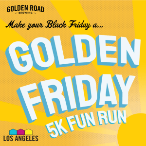 Golden Road's Golden Friday Fun Run