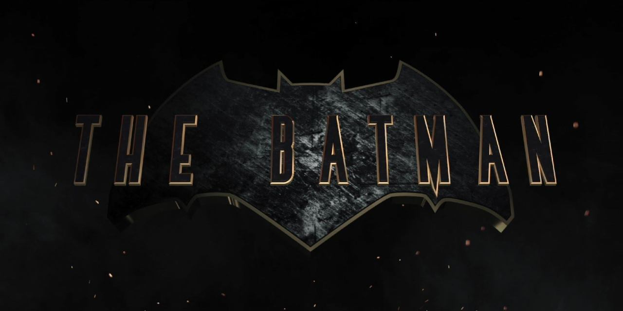 THE BATMAN: The Script That Gotham Needs, But Is It The One It Deserves?