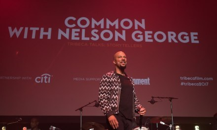 Tribeca Film Festival 2017: COMMON PERFORMS AND TALKS SOCIAL JUSTICE, HIP-HOP ROOTS AND MORE