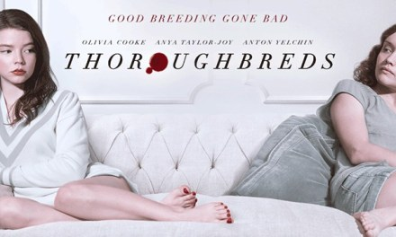 New THOROUGHBREDS Trailer Released
