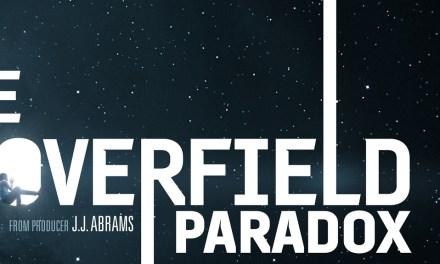 THE CLOVERFIELD PARADOX Super Bowl TV Spot Plus Watch The Movie Tonight On Netflix