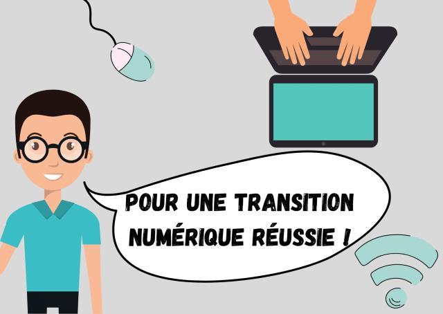 Pour une transition numérique réussie