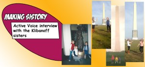 Making Sistory - Active Voice interview with the Klibanoff sisters