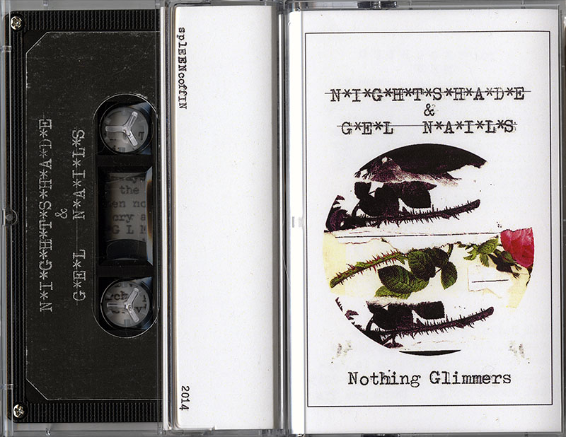 Nothing Glimmers cassette