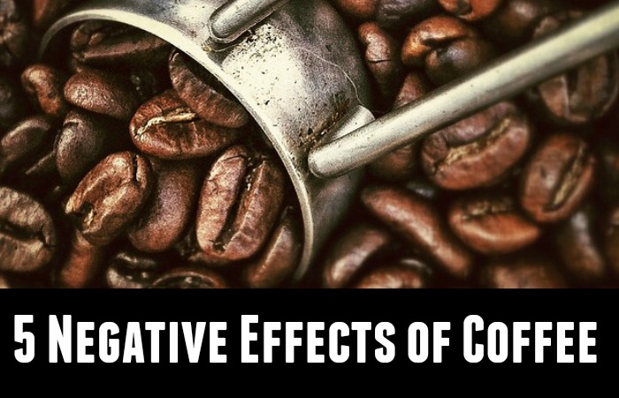 5 Negative Effects of Coffee