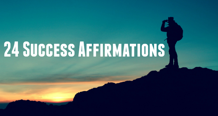 24 Success Affirmations