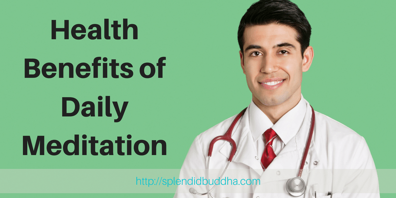 Health Benefits of Daily Meditation