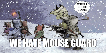 Split The Party 110: Why Does Mouse Guard Suck?