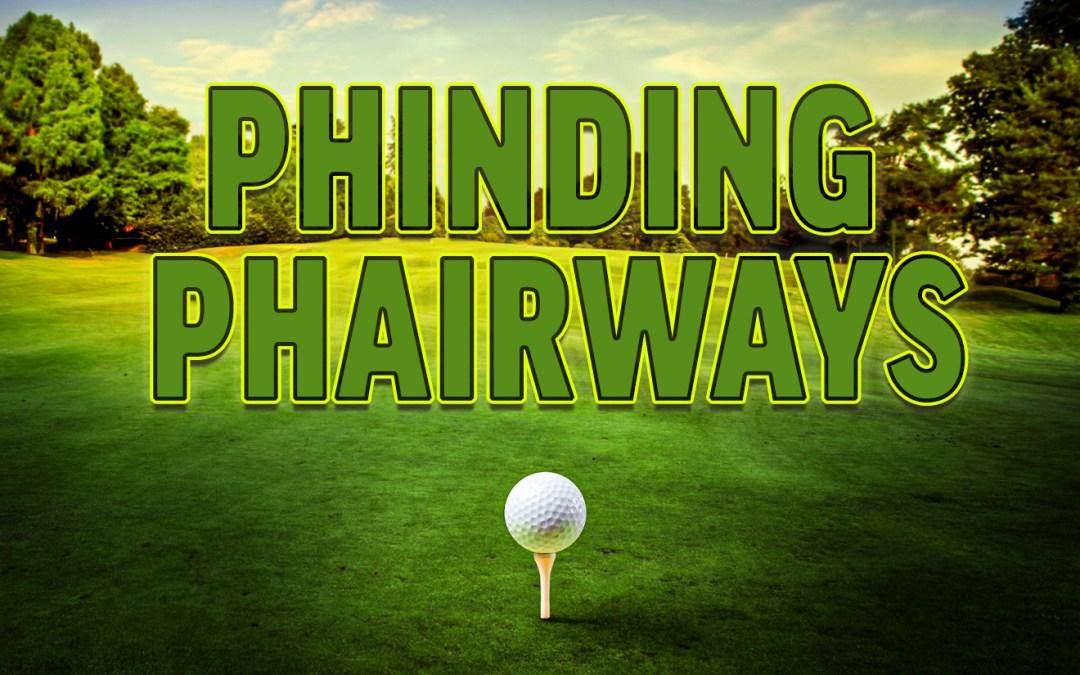 Phinding Phairways PodCast