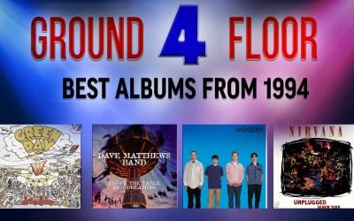Ground Floor 4 – Best Albums of 1994