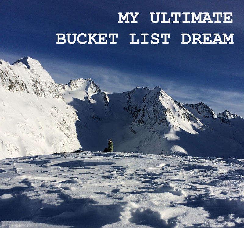 My Ultimate Bucket List Dream, Splodz Blogz